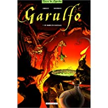 Garulfo, tome 1 : De mares en chteaux