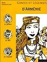 Contes et légendes d'Arménie par Cioulachtjian
