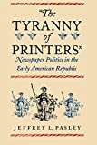 img - for The Tyranny of Printers