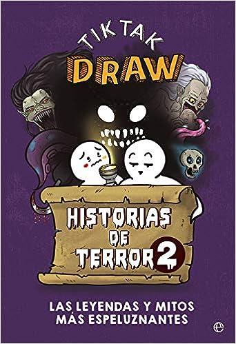 Historias de terror 2: Las leyendas y mitos más espeluznantes de TikTak Draw
