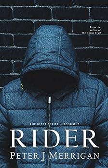 Rider by [Merrigan, Peter J]