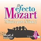 Efecto Mozart: Musica Para Ninos 4 / Various