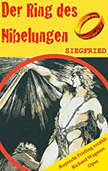 SIEGFRIED (Der Ring des Nibelungen 3). Opernkrimi mit Original-Libretto (German Edition)