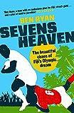 Sevens Heaven: The Beautiful Chaos of Fijis Olympic Dream