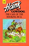The Case of the Hooking Bull, John R. Erickson, 087719212X