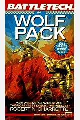 Wolf Pack (Battletech # 4) (Vol 4) Mass Market Paperback