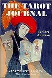 The Tarot Journal, Carl Japikse, 0898040442