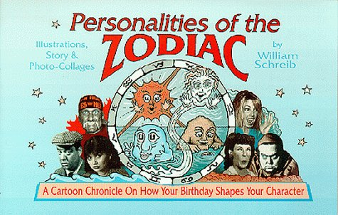 Personalities of the Zodiac, Schreib, William A.
