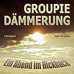 Groupiedämmerung. Ein Abend im Hickhack | Hartmut Lühr