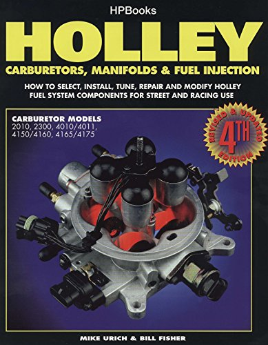 Holley: Carburetors, Manifolds & Fuel Injection (HP1052)