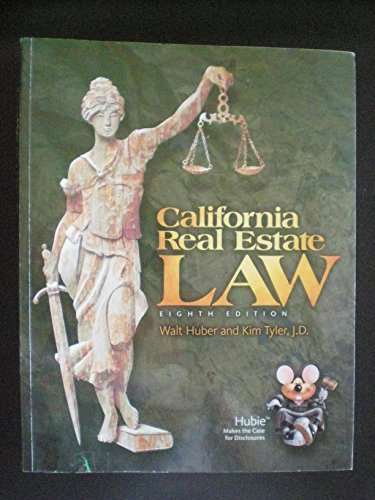 California Real Estate Law by Walt Huber and Kim Tyler J.D. (2013-01-01) Paperback