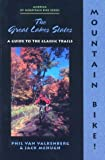 img - for Mountain Bike! The Great Lakes States, 2nd (America by Mountain Bike - Menasha Ridge) book / textbook / text book