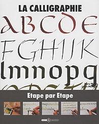 La calligraphie : Etape par étape par Mary Noble