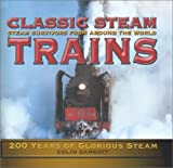 Classic Steam Trains, Colin Garratt, 0754811778