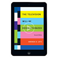 The Television Will Be Revolutionized, Second Edition (English Edition)