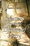 Selections from a Lifetime of Poetry, Ralph M. Ziegler, 1424116449