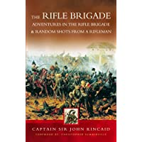 Tales of the Rifle Brigade: Adventures in the Rifle Brigade AND Random Shots from a Rifleman