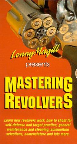 Mastering Revolvers [VHS]