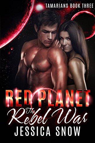 Red Planet: The Rebel War (Tamarians Book 3)