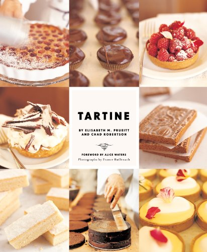 - Tartine: Sweet and Savory Pastries, Tarts, Pies, Cakes, Croissants, Cookies and Confections