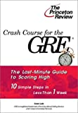 Crash Course for the Gre, Karen Lurie and Princeton Review Staff, 0375753257