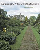 Gardens of the Arts and Crafts Movement, Judith B. Tankard, 0810949652
