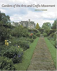 Gardens of the Arts and Crafts Movement: Reality and Imagination