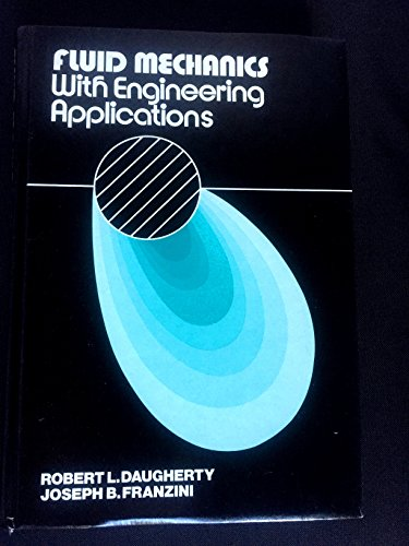 Fluid mechanics, with engineering applications