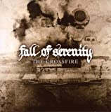 The Crossfire by Fall Of Serenity (2008-05-13)