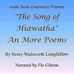'The Song of Hiawatha' and More Poems