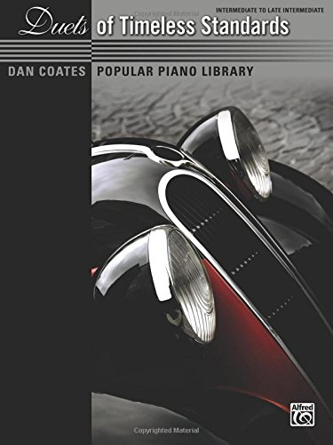 Read Online Dan Coates Popular Piano Library -- Duets of Timeless Standards PDF