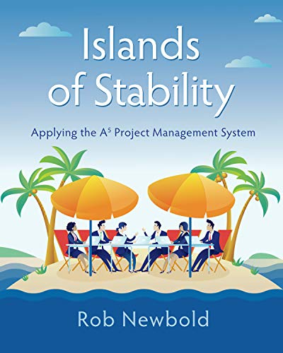 Islands of Stability: Applying the A5 Project Management System