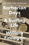 Image of Barbarian Days: A Surfing Life