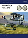 img - for No 60 Sqn RFC/RAF (Aviation Elite Units) book / textbook / text book