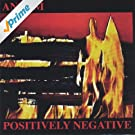 Positively Negative (Remastered-Bonus Trax-W/Guest Ronnie Montrose) [Explicit]