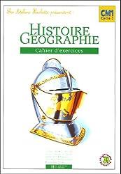 Histoire-Géographie CM1 : Cahier d'exercices