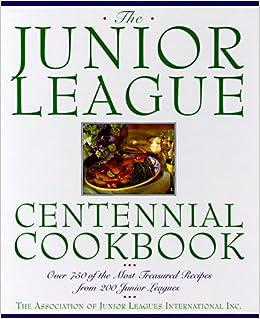 the junior league celebration cookbook assoc of junior leagues intl