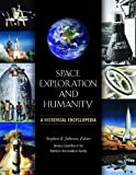 Space Exploration and Humanity, American Astronautical Society Staff, 1851095144