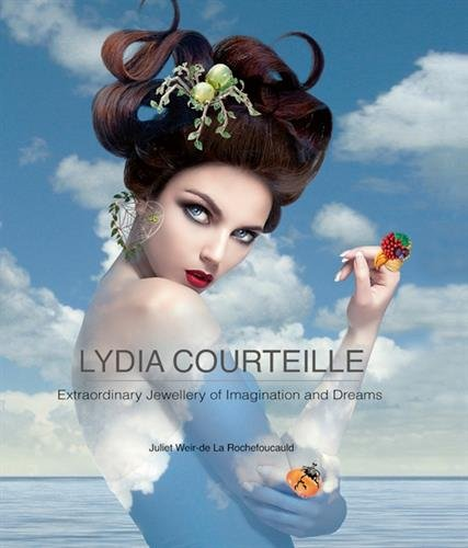 Image of Lydia Courteille: Extraordinary Jewellery of Imagination and Dreams