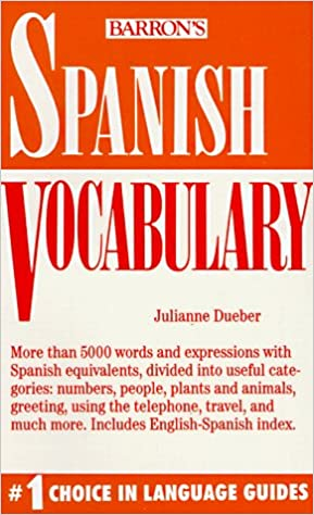 Amazon spanish vocabulary 9780812044980 julianne dueber books m4hsunfo