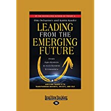 Leading From The Emerging FutureFrom Ego-System To Eco-System Economies