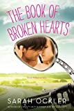 The Book of Broken Hearts, Sarah Ockler, 1442430397