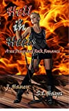 Hell in Heels (A Sex, Drugs and Rock Romance Book 2)