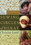 The Sewing Circles of Herat, Christina Lamb, 0060505265