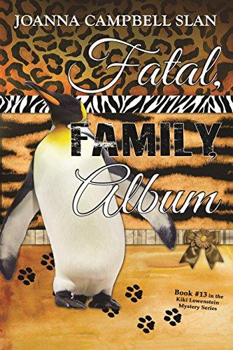 Fatal, Family, Album: Book #13 in the Kiki Lowenstein Mystery Series