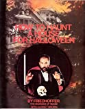 How to Haunt a House for Halloween, Robert Friedhoffer and Harriet Brown, 0531151220