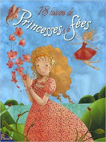 18 Histoires de Princesses et de fées pdf