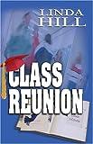 Class Reunion, Linda Hill, 1594930775