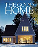 The Good Home, Dennis Wedlick and Philip Langdon, 0823020967