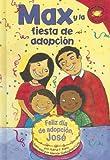 Max y la Fiesta de Adopcion, Adria F. Klein, 1404837930